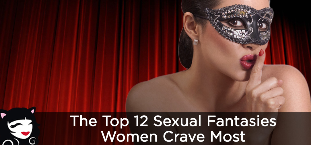 Top 12 Fantasies Women Crave Most