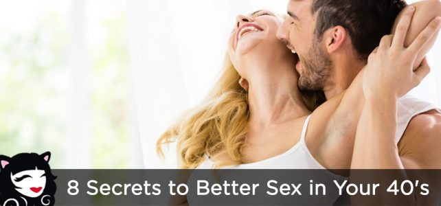 8 Secrets to Better Sex in Your 40's