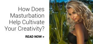 how does masturbation help cultivate creativity