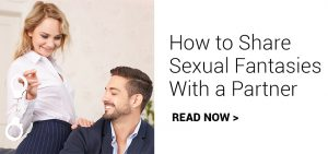 How to Share Sexual Fantasies with a Partner