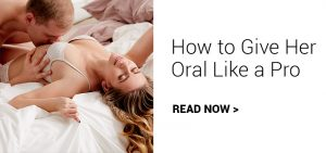 How to Give Her Oral Like a Pro