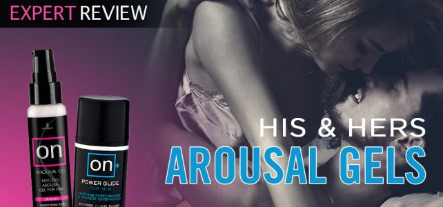 These His and Hers Arousal Gels Got Us so Wet